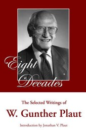 Eight Decades | W. Gunther Plaut |