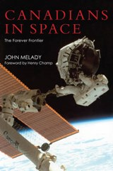 Canadians in Space | John Melady |