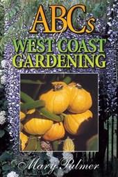 ABCs of West Coast Gardening