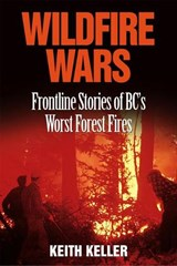 Wildfire Wars | Keith Keller |