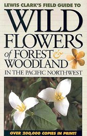 Wildflowers of Forest & Woodland in the Pacific Northwest
