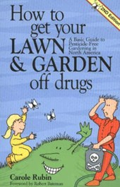 How to Get Your Lawn & Garden Off Drugs