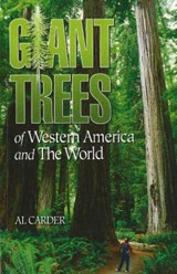 Giant Trees of Western America and the World | Al Carder |