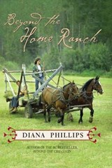 Beyond the Home Ranch | Diana Phillips |