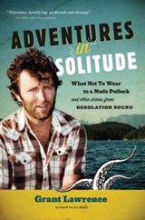 Adventures in Solitude | Grant Lawrence |