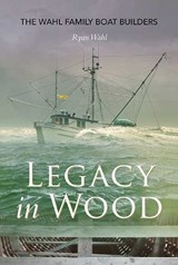 Legacy in Wood | Ryan Wahl |