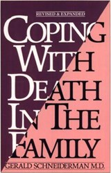 Coping with Death in the Family | Gerald Schneiderman |