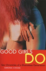 Good Girls Do | Simona Chiose |