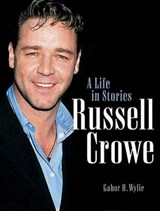 Russell Crowe | Gabor H. Wylie |