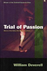 Trial of Passion | William Deverell |