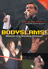 Bodyslams! | Gary Michael Cappetta |