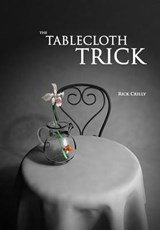 The Tablecloth Trick | Rick Crilly |