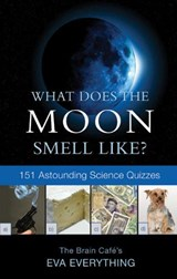 What Does the Moon Smell Like? | Eva Everything |