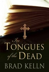 In Tongues of the Dead | Brad Kelln |