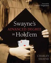 Swayne's Advanced Degree in Hold'em | Charley Swayne |