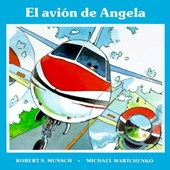 El Avion de Angela | Robert Munsch |