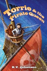 Torrie and the Pirate Queen | Krista Johansen |