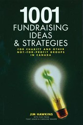 1001 Fundraising Ideas and Strategies