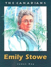 The Canadians Emily Stowe