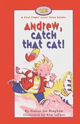 Andrew, Catch That Cat! | Deanne Lee Bingham |