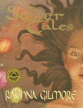 The Sower of Tales | Rachna Gilmore |