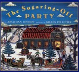 The Sugaring-Off Party | Jonathan London |