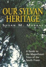 Our Sylvan Heritage | Susan Murray |