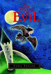 On Wings of Evil | Cora Taylor |