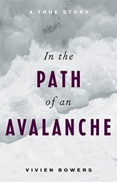 In the Path of an Avalanche