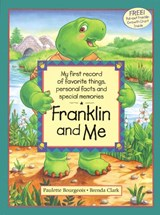 Franklin and Me | Paulette Bourgeois |