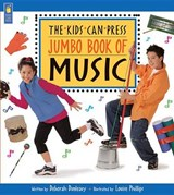 Kids Can Press Jumbo Book of Music | Deborah Dunleavy |
