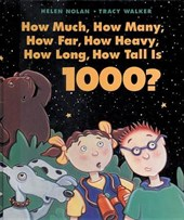 How Much, How Many, How Far, How Heavy, How Long, How Tall Is 1000?