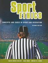Sport Ethics | Malloy, David Cruise, Ph.D. ; Ross, Saul ; Zakus, Dwight H. |