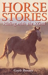 Horse Stories | Gayle Bunney |