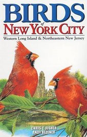Birds of New York City | Fisher, Chris ; Bezener, Andy |