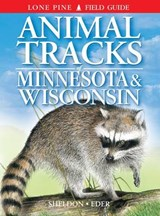 Animal Tracks of Minnesota & Wisconsin | Sheldon, Ian ; Hartson, Tamara |