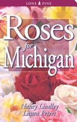 Roses for Michigan | Nancy Lindley |
