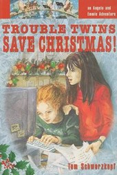 Trouble Twins Save Christmas