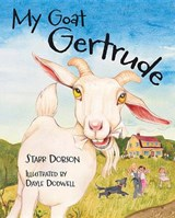 My Goat Gertrude | Starr Dobson |