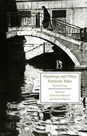 Hauntings And Other Fantastic Tales 1856-1935 | Vernon Lee |