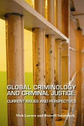 Global Criminology and Criminal Justice