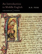 An Introduction to Middle English | R. D. Fulk |