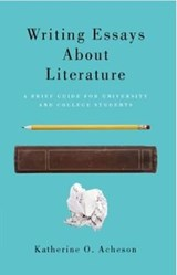 Writing Essays About Literature | Katherine O. Acheson |