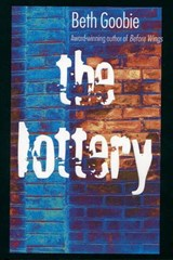 The Lottery | Beth Goobie |