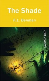 The Shade | K. L. Denman |