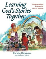 Learning God's Stories Together | Dorothy Henderson |
