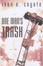 One Man's Trash | Ivan Coyote |