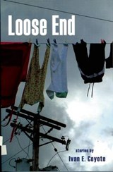 Loose End | Ivan Coyote |