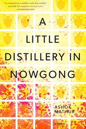 A Little Distillery in Nowgong | Ashok Mathur |