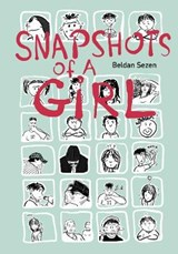 Snapshots of a Girl | Beldan Sezen |